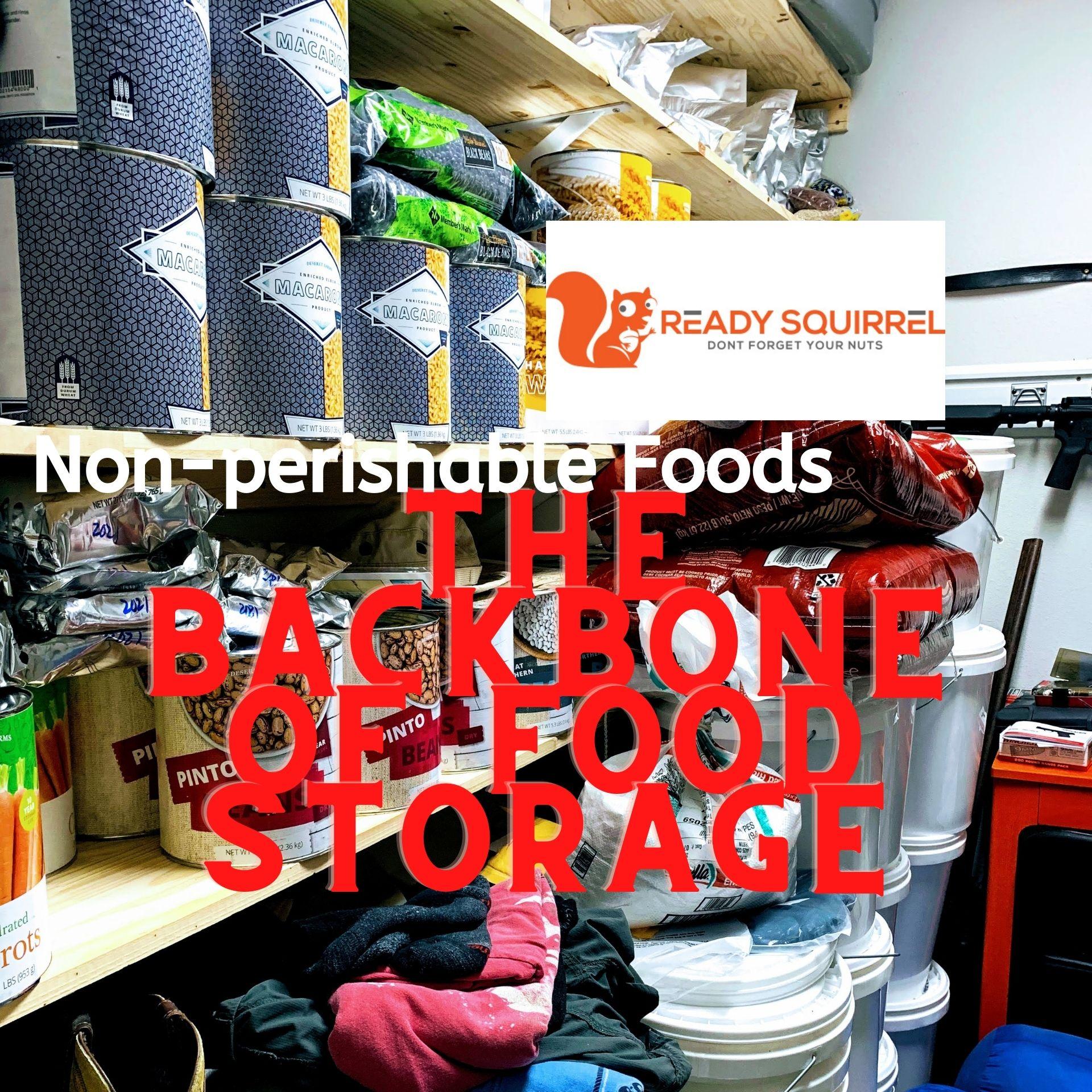 Non-Perishable & Shelf-stable Food: The Backbone of Food Storage