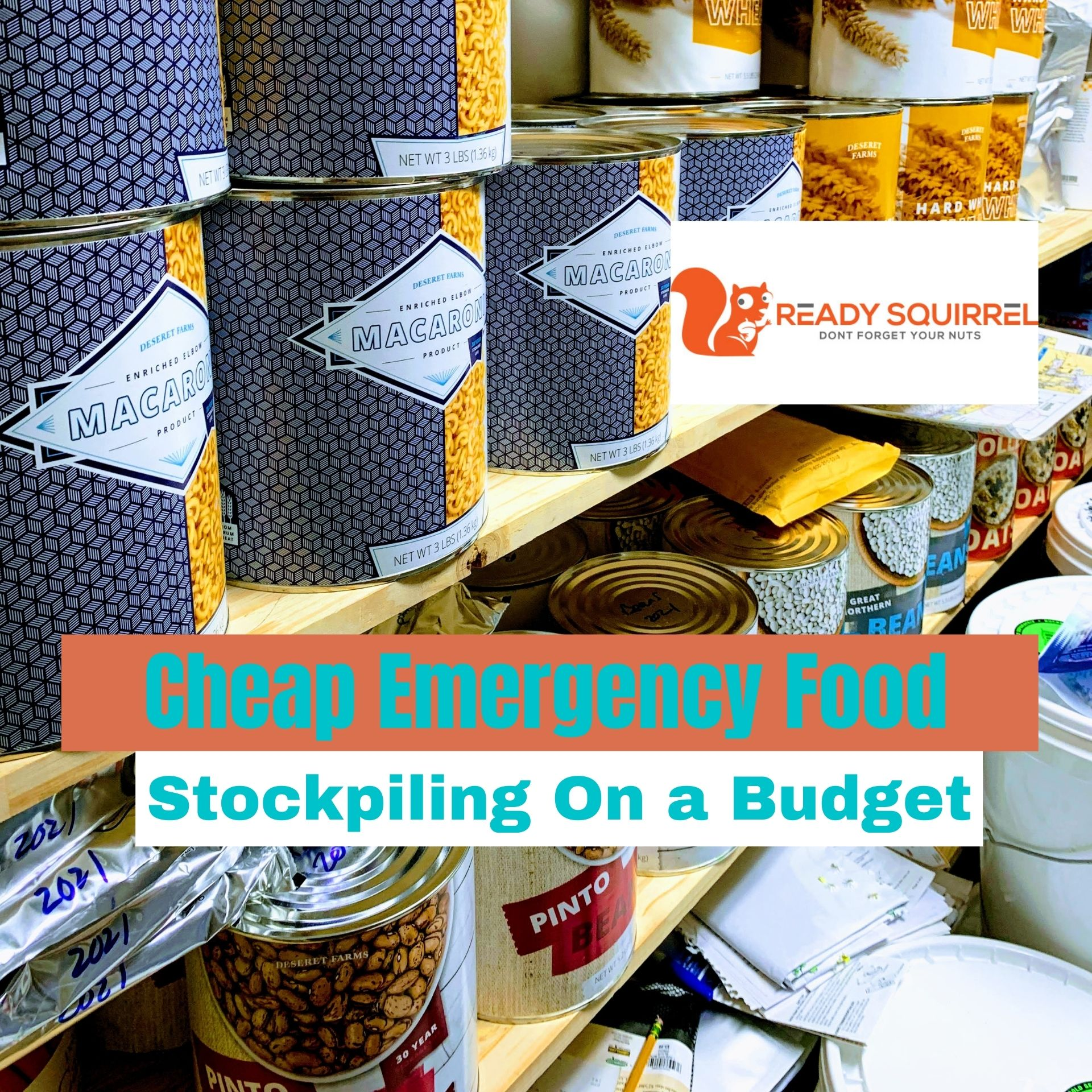 Cheap Emergency Food: Stockpiling on a Budget