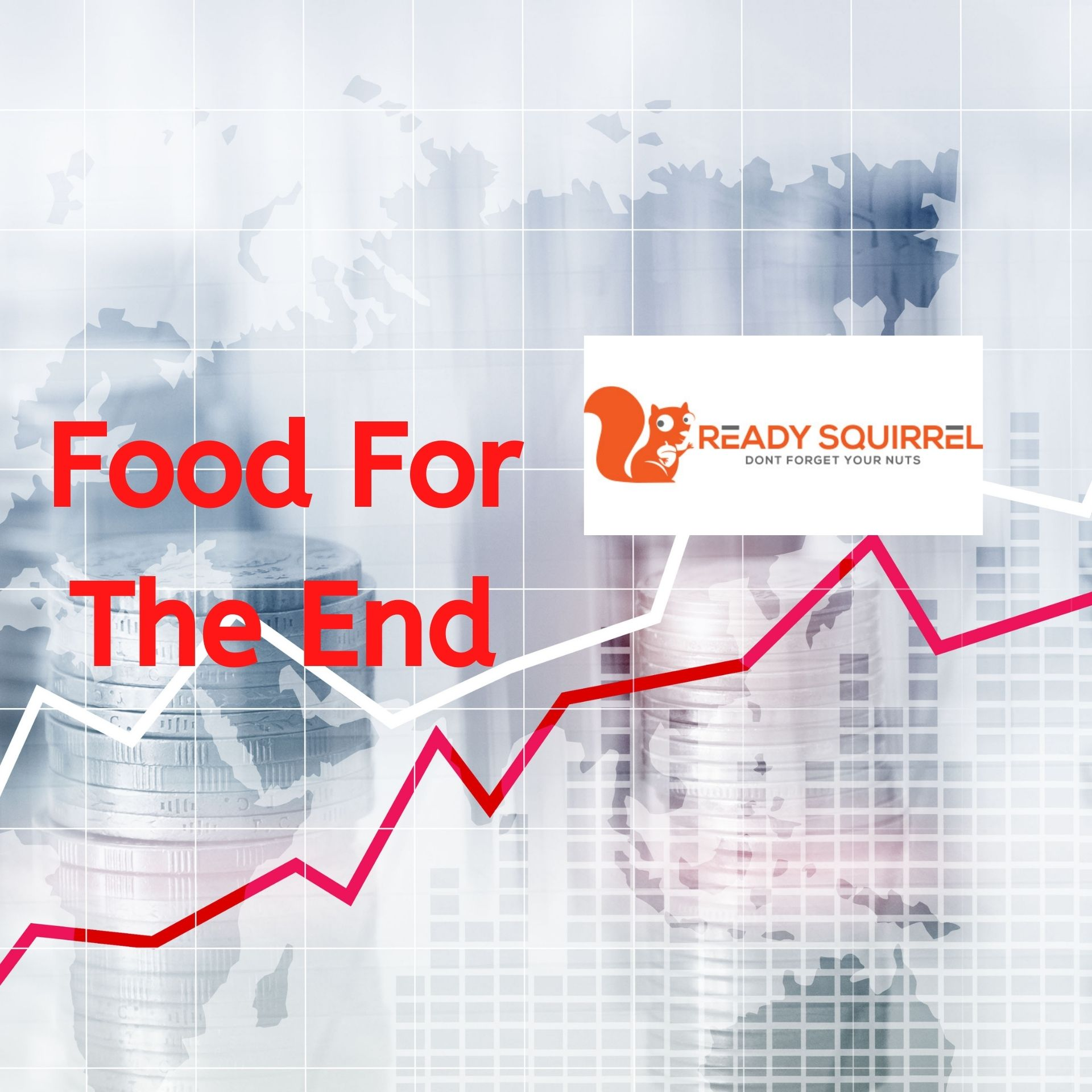 Food For The End