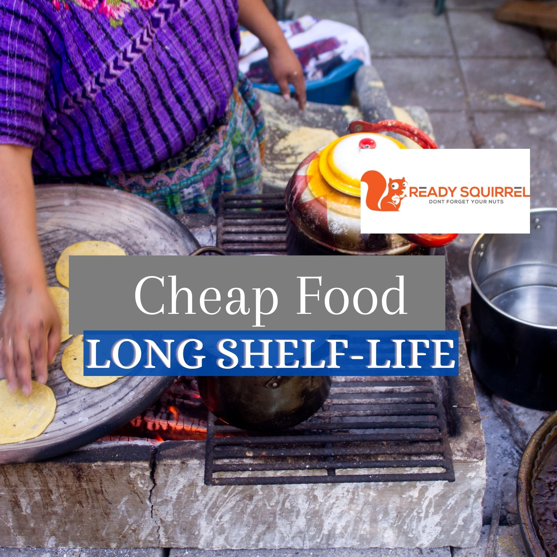 Cheap Food With a Long Shelf-life